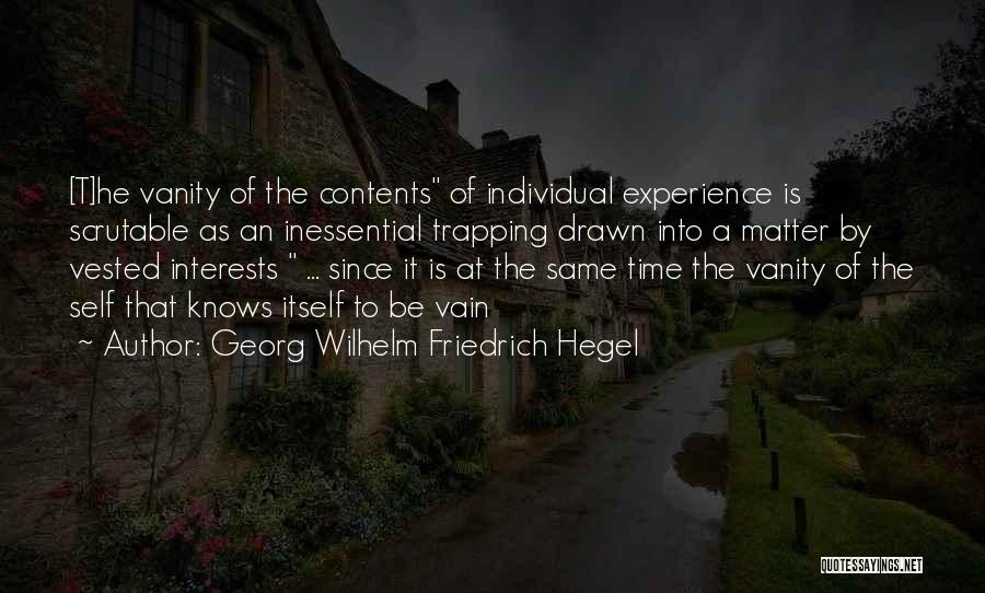 Vanity Quotes By Georg Wilhelm Friedrich Hegel