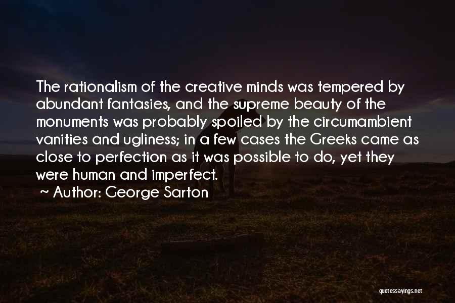 Vanity Quotes By George Sarton