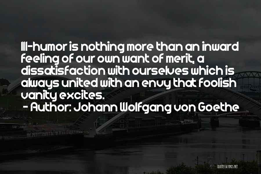 Vanity Quotes By Johann Wolfgang Von Goethe