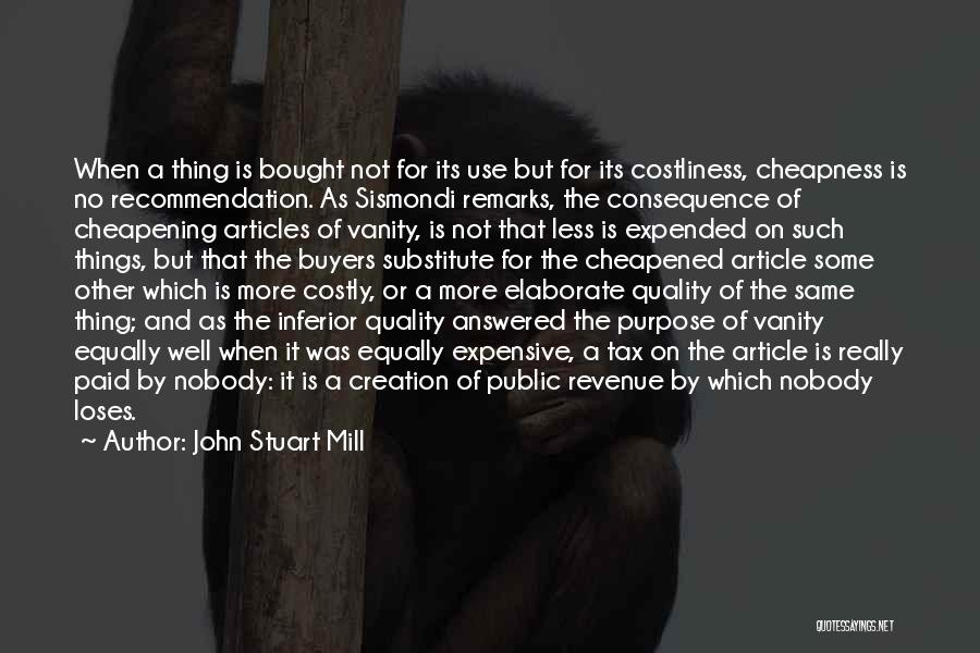 Vanity Quotes By John Stuart Mill