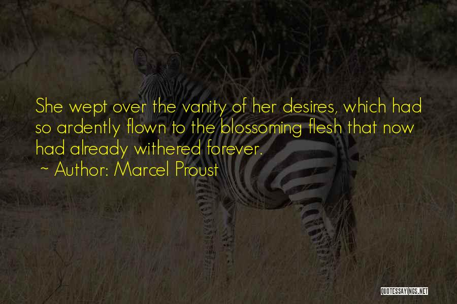 Vanity Quotes By Marcel Proust