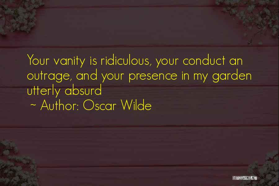 Vanity Quotes By Oscar Wilde