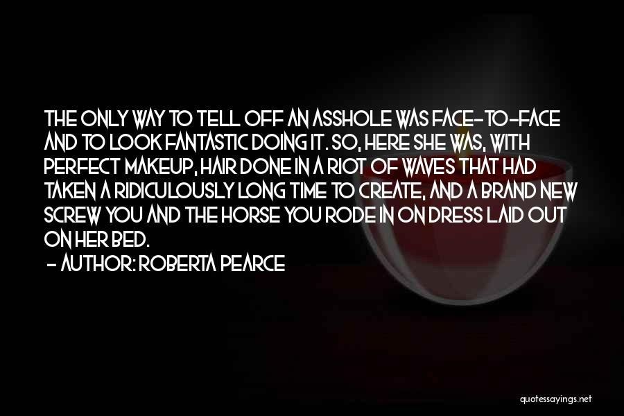 Vanity Quotes By Roberta Pearce