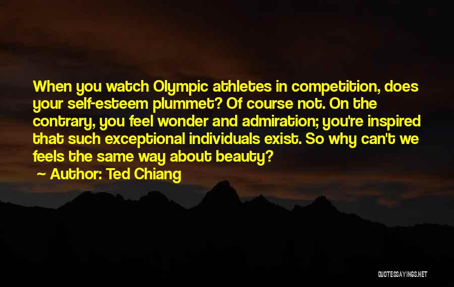 Vanity Quotes By Ted Chiang
