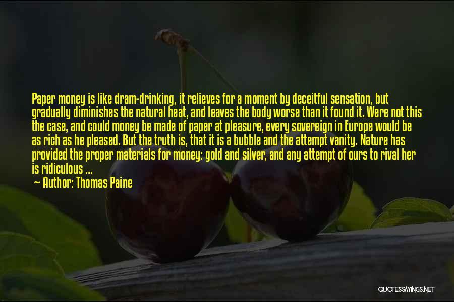 Vanity Quotes By Thomas Paine