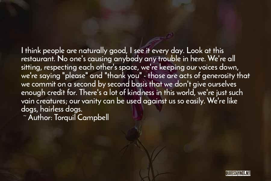 Vanity Quotes By Torquil Campbell