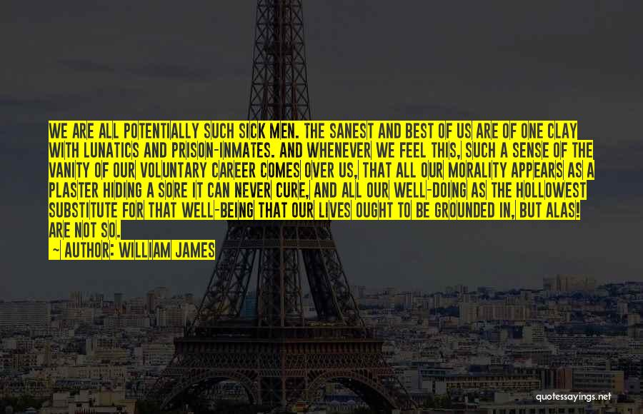 Vanity Quotes By William James