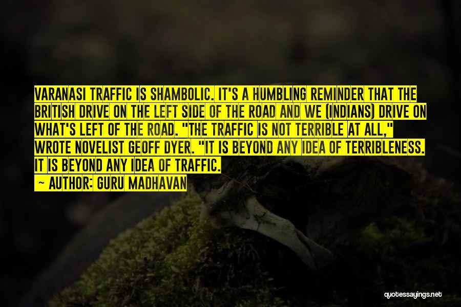Varanasi Quotes By Guru Madhavan
