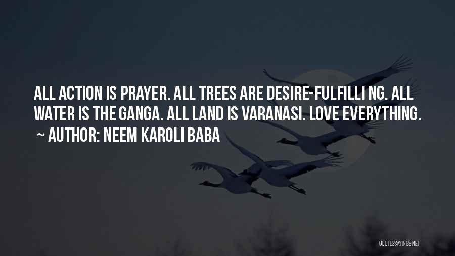 Varanasi Quotes By Neem Karoli Baba