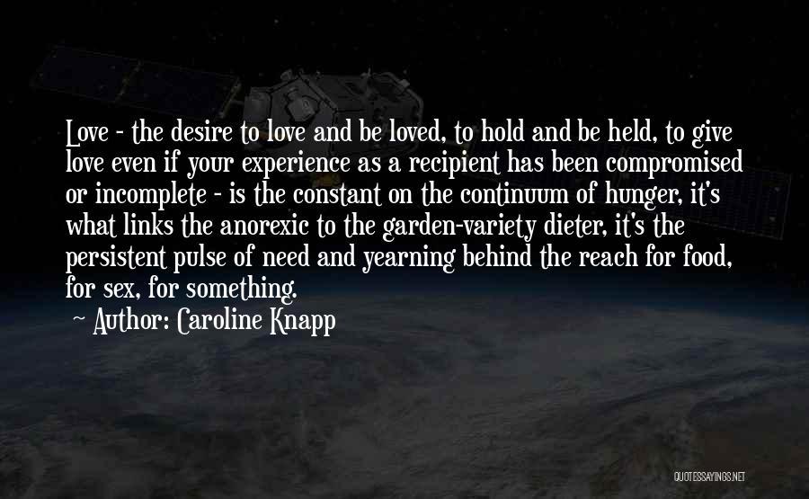 Variety Food Quotes By Caroline Knapp