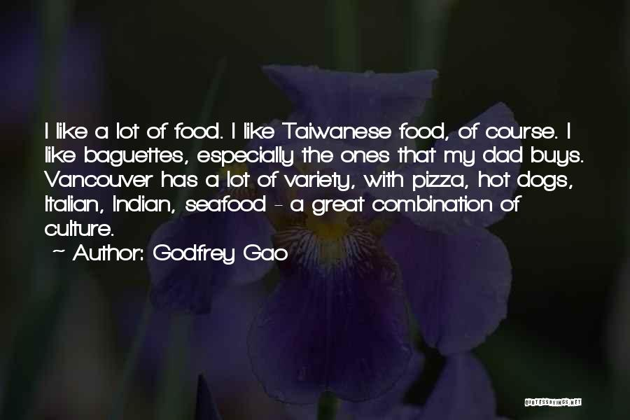 Variety Food Quotes By Godfrey Gao