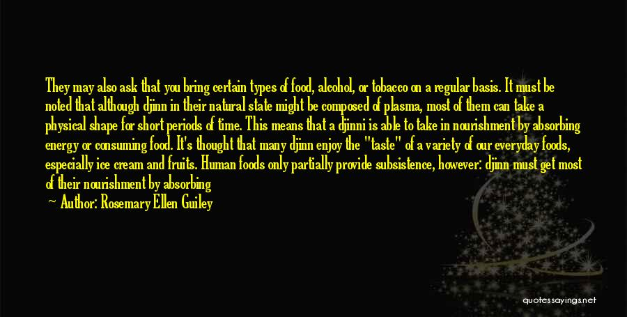 Variety Food Quotes By Rosemary Ellen Guiley