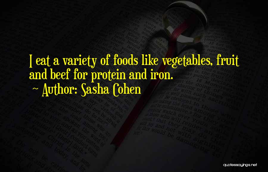 Variety Food Quotes By Sasha Cohen