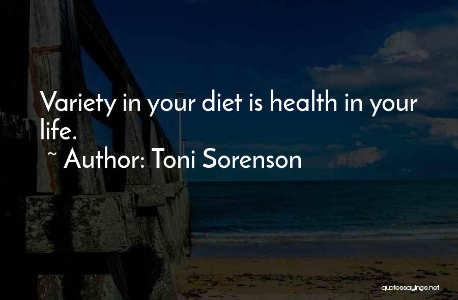 Variety Food Quotes By Toni Sorenson