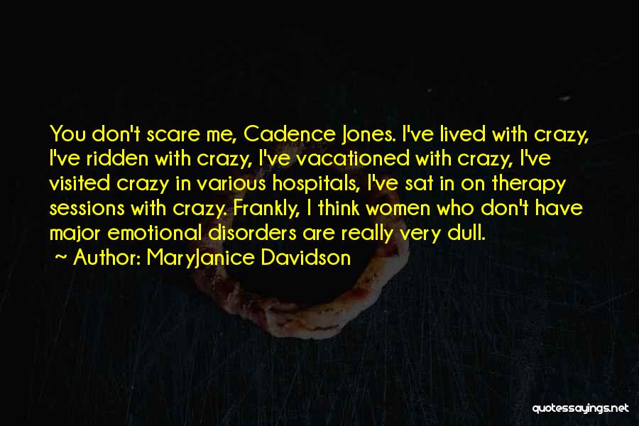 Various Funny Quotes By MaryJanice Davidson