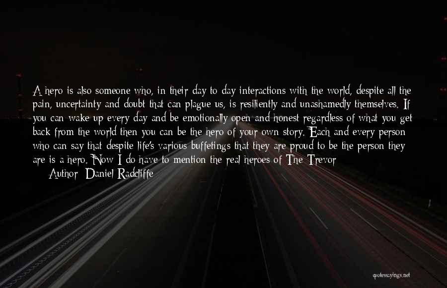Various Inspirational Quotes By Daniel Radcliffe