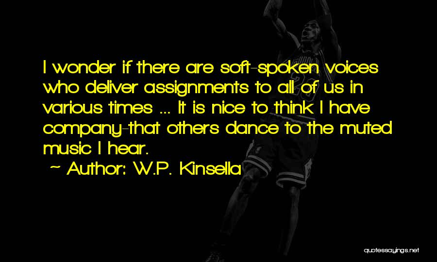 Various Inspirational Quotes By W.P. Kinsella