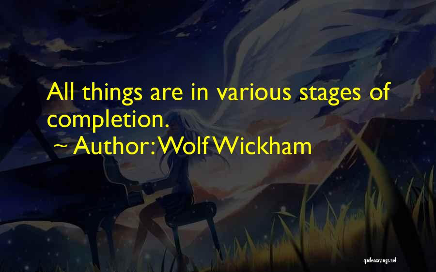 Various Inspirational Quotes By Wolf Wickham