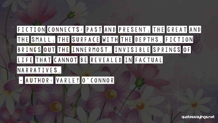 Varley O'Connor Quotes 312777