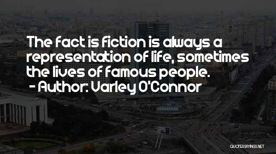 Varley O'Connor Quotes 984479