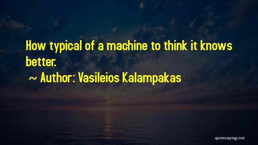 Vasileios Kalampakas Quotes 703768