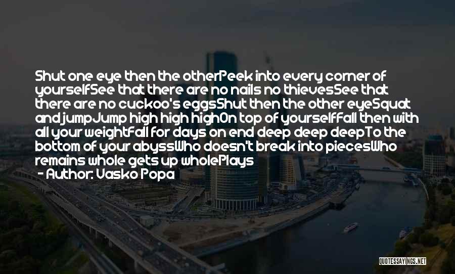 Vasko Popa Quotes 1922426