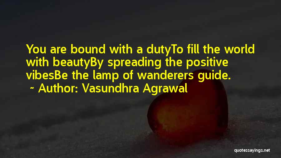 Vasundhra Agrawal Quotes 1524892