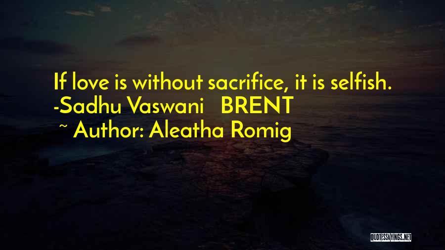 Vaswani Quotes By Aleatha Romig
