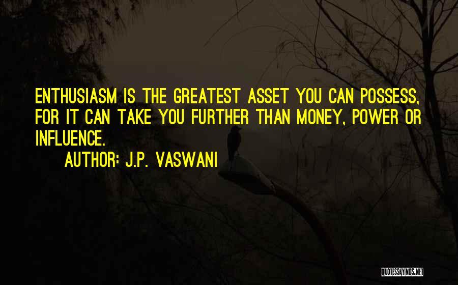 Vaswani Quotes By J.P. Vaswani
