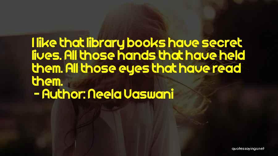 Vaswani Quotes By Neela Vaswani