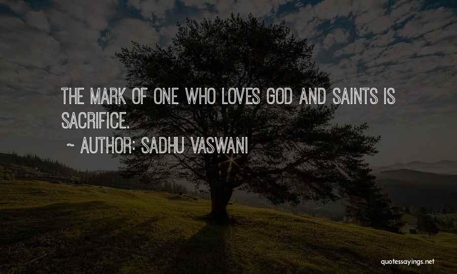 Vaswani Quotes By Sadhu Vaswani