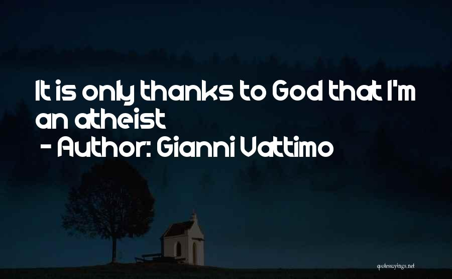 Vattimo Quotes By Gianni Vattimo