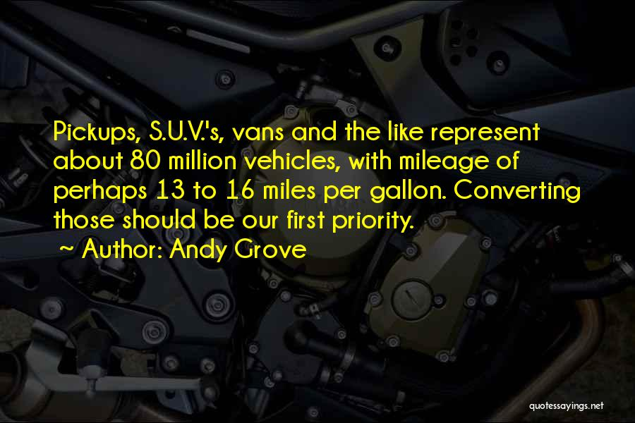 Vehicles Quotes By Andy Grove