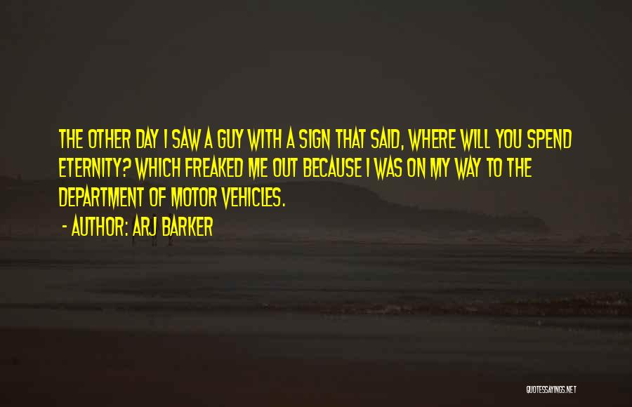 Vehicles Quotes By Arj Barker