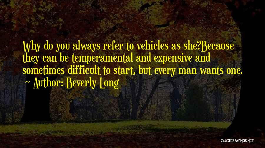 Vehicles Quotes By Beverly Long