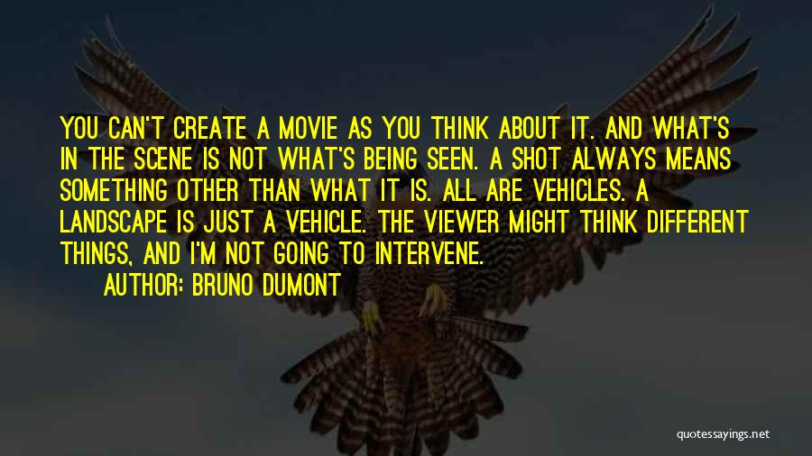 Vehicles Quotes By Bruno Dumont