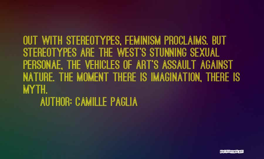 Vehicles Quotes By Camille Paglia