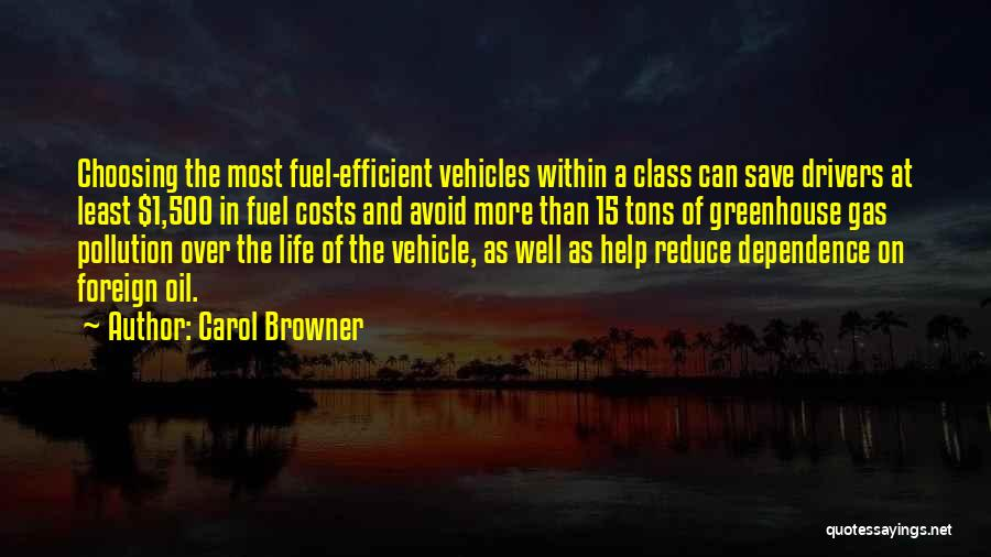 Vehicles Quotes By Carol Browner