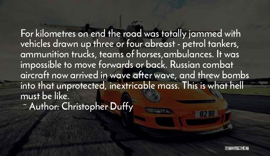 Vehicles Quotes By Christopher Duffy