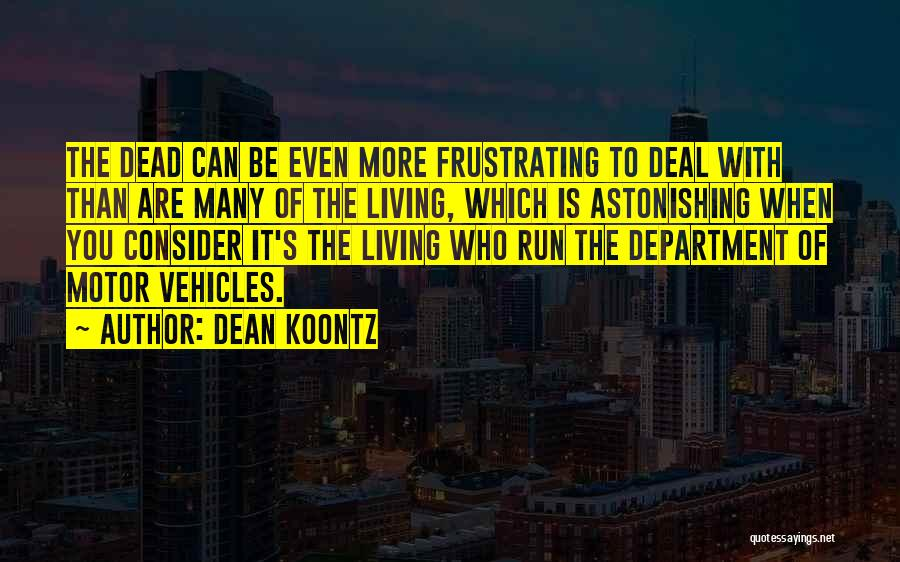 Vehicles Quotes By Dean Koontz