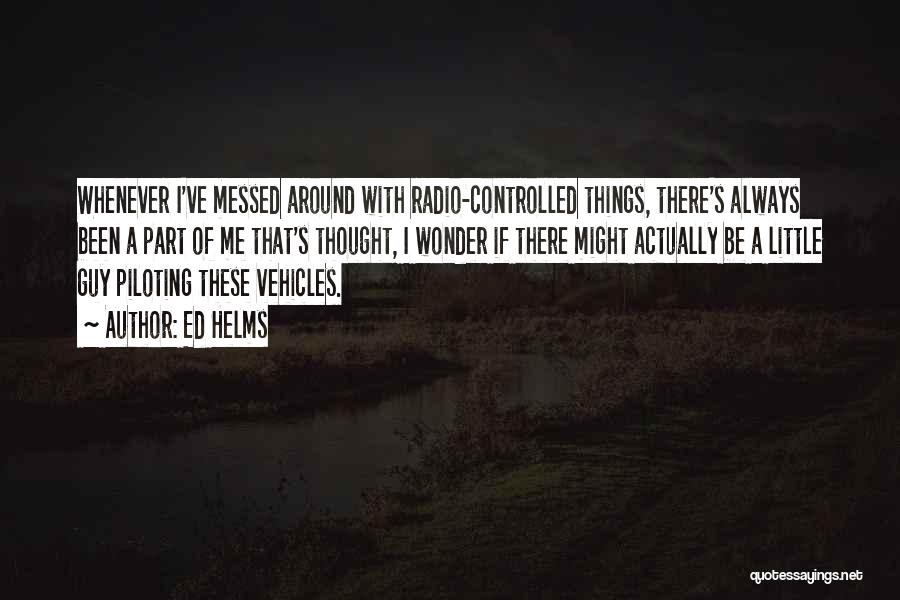 Vehicles Quotes By Ed Helms