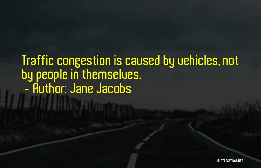 Vehicles Quotes By Jane Jacobs