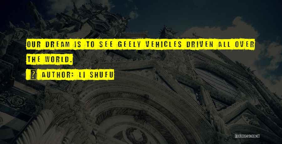 Vehicles Quotes By Li Shufu