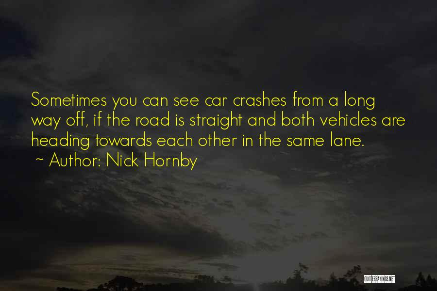 Vehicles Quotes By Nick Hornby