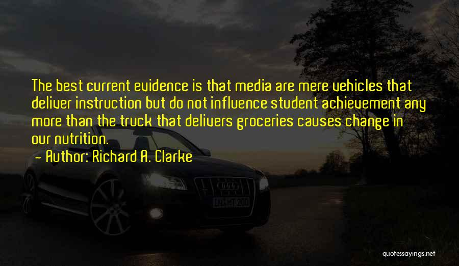 Vehicles Quotes By Richard A. Clarke
