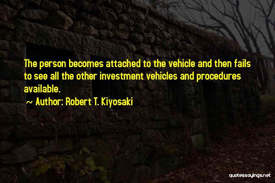 Vehicles Quotes By Robert T. Kiyosaki