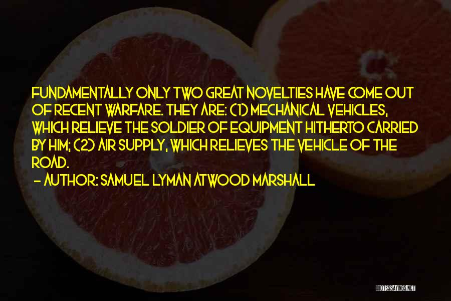 Vehicles Quotes By Samuel Lyman Atwood Marshall