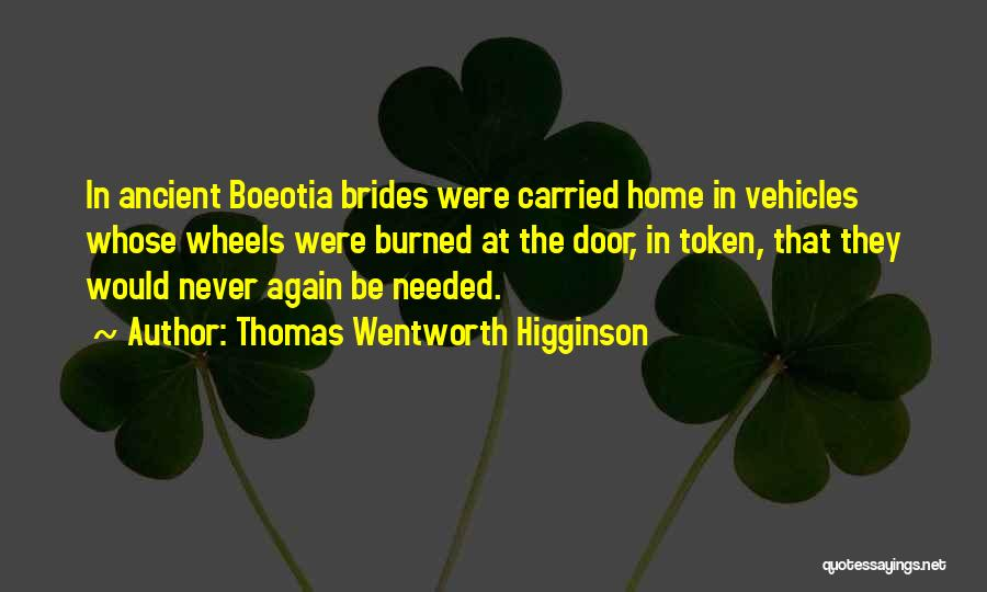 Vehicles Quotes By Thomas Wentworth Higginson