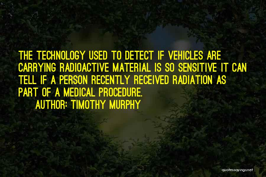 Vehicles Quotes By Timothy Murphy
