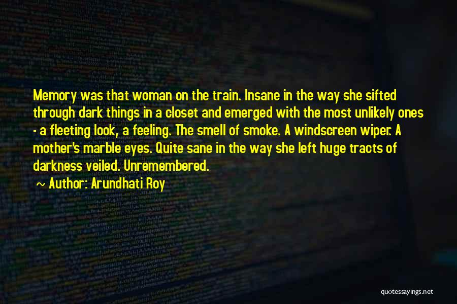 Veiled Quotes By Arundhati Roy
